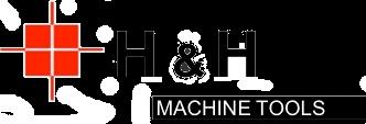 H & H Machine Tools